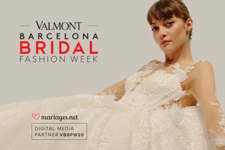 Valmont Barcelona Bridal Fashion Week 2020 : la mode nuptiale en version digitale !