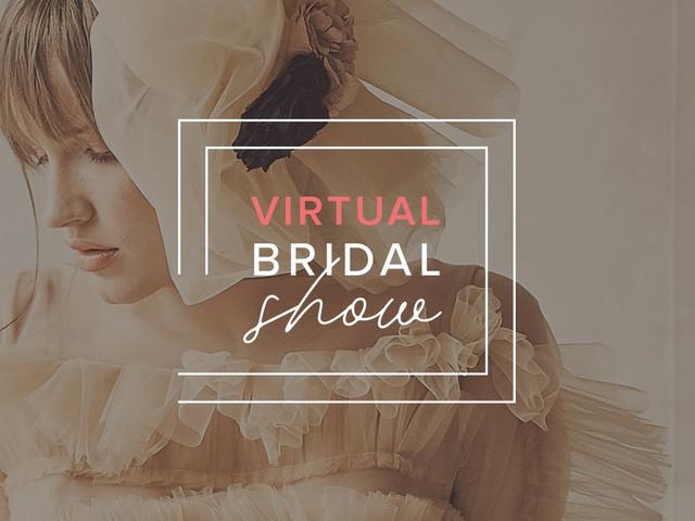 Découvrez les nouvelles robes de mariée grâce au Virtual Bridal Show 2020 | 2021