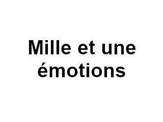 Mille et une émotions