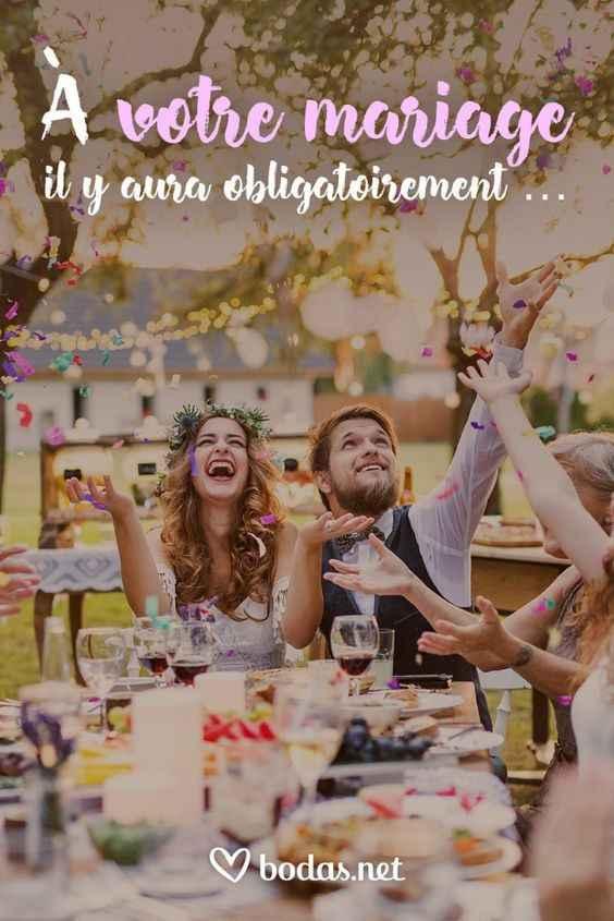Il y aura obligatoirement ... à votre mariage ! - 1